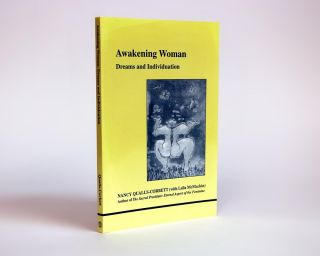 Awakening Woman, Dreams and Indviduation [Studies in Jungian Psychology by Jungian Analysts;...
