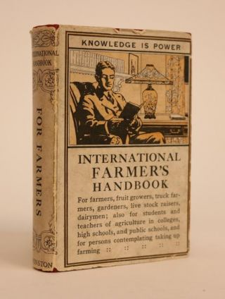 The Farmer's Handbook: a Reference Book Dealing with General Farming, Fruit Culture, Truck...