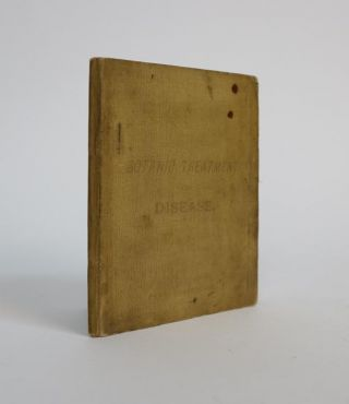 Botanic Treatment of Disease. A Pocket Guide to the Successful Treatment of Disease By Simple,...