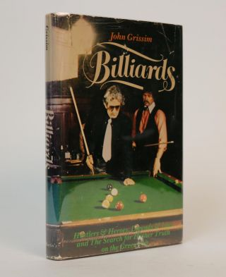 Billiards: Hustlers & Heroes, Legends & Lies and the Search for Higher Truth on the Green Felt....