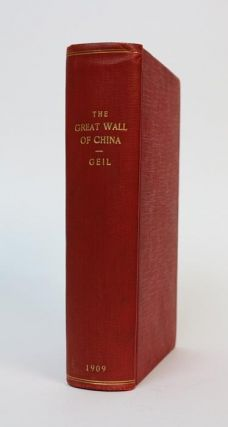 The Great Wall of China. William Edgar Geil