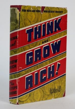 Think And Grow Rich. Teaching, for the First Time, the Famous Andrew Carnegie Formula for...