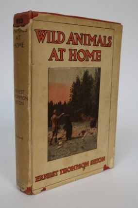 Wild Animals at Home. Ernest Thompson Seton