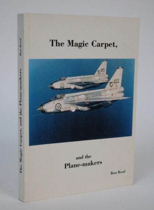 The Fable of, The Magic Carpet and the Plane-makers. Ron A. Read