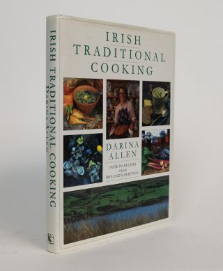 Irish Traditional Cooking. With a Foreword By Regina Sexton. Darina Allen
