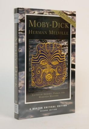 Moby-Dick [A Norton Critical Edition]. Herman Melville, Parker Hershel, Hayford Harrison.