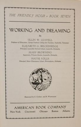 Working and Dreaming [The Friendly Hour, Book Seven]