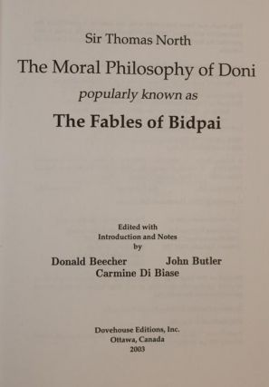 The Moral Philosophy of Doni. Popularly Known as the Fables of Bidpai. (a Collection of Sanskrit, Persian and Arabic Fables) 1570