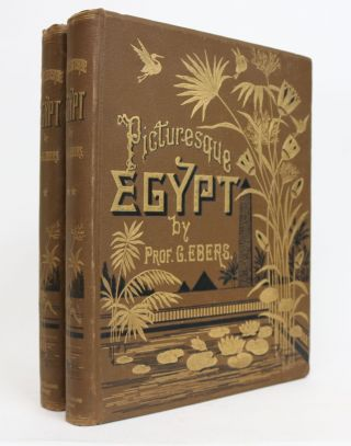 Egypt: Descriptive, Historical, and Picturesque. Translated from the Original German By Clara...