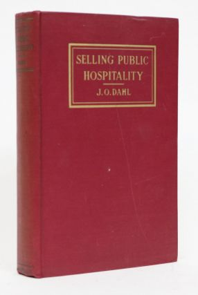 Selling Public Hospitality. A Handbook of Advertising and Publicity for Hotels, Restaurant and...