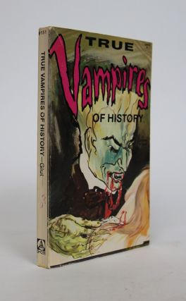 True Vampires of History. Donald F. Glut