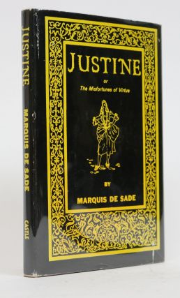 Justine or the Misfortunes of Virtue. Marquis De Sade