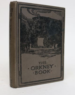 The Orkney Book: Readings for Young Orcadians. John Gunn