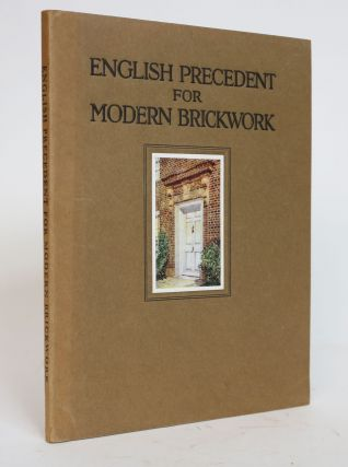 English Precedent for Modern Brickwork. Plates and Measured Drawings of English Tudor and...