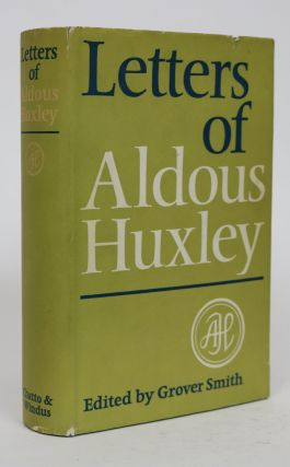 Letters of Aldous Huxley. Grover Smith