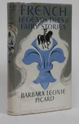 French Legends, Tales, and Fairy Stories. Barbara Leonie Picard