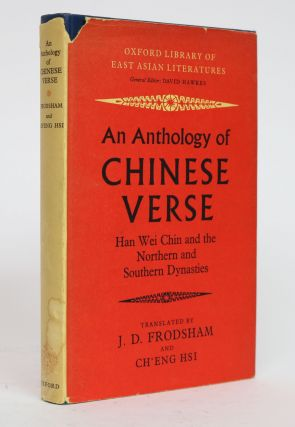 An Anthology of Chinese Verse: Han Wei Chin and the Northern and Southern Dynasties. J. D....
