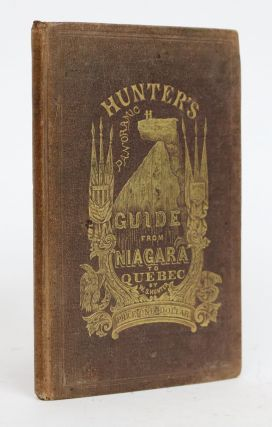 Hunter's Panoramic Guide from Niagara to Quebec. William S. Hunter.