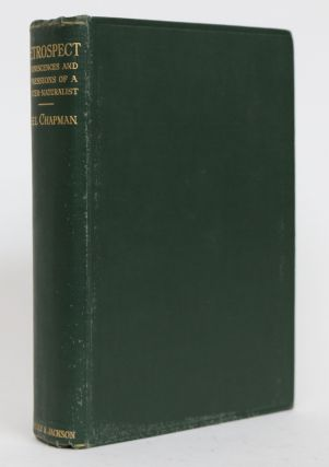 Retrospect: Reminiscenses and Impressions of a Hunter-Naturalist in Three Continents, 1851-1928....