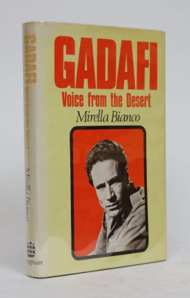 Gadafi. Voice from the Desert. Mirella Bianco