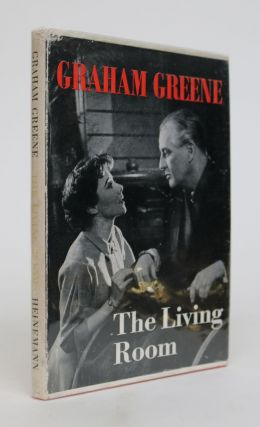 The Living Room: a Play in Two Acts. Graham Greene