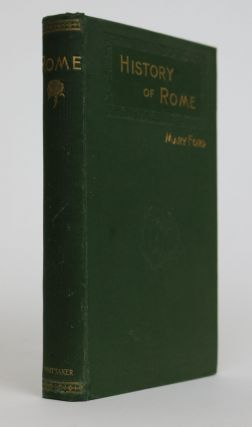 Rome [The Children's Study: History for Young People Series]. Mary Ford