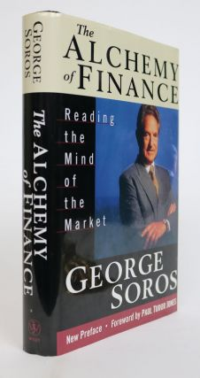 The Alchemy of Finance. Reading the Mind of the Market. George Soros.