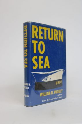 Return to Sea: The Lower Deck of the Royal Canadian Navy Re-Visited Eleven Years After the 1945...