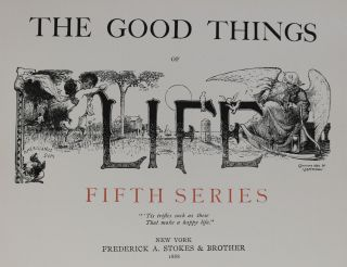 "The Good Things of ""Life"". Fifth Series."