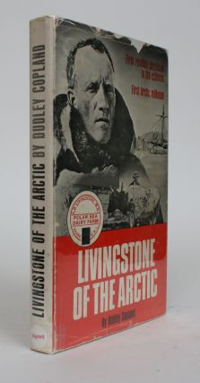 Livingstone of the Arctic. Dudley Copland
