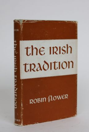 The Irish Tradition. Robin Flower