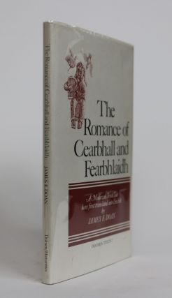 The Romance of Cearbhall and Fearbhlaidh. James E. Doan