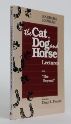 "The Cat, Dog and Horse Lectures. ""The Beyond"". In Tune with the Unconscious. Barbara Hannah"