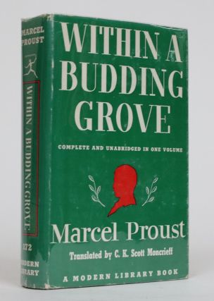 Within a Budding Grove [Complete and Unabridged in One Volume]. Marcel Proust, C. K. Scott Moncrieff
