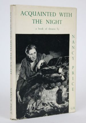 Acquainted with the Night: A Book of Dreams. Nancy Price