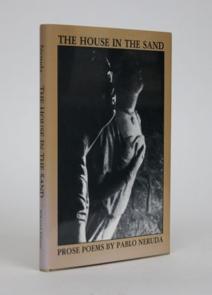 The House in the Sand. Pablo Neruda