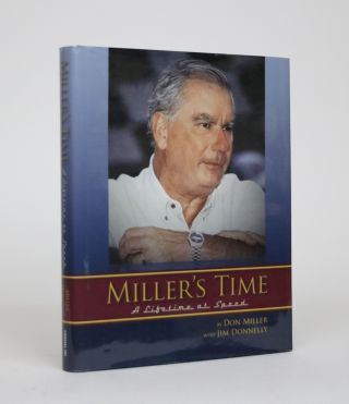 Miller's Time: A Lifetime at Speed. Don Miller, Jim Donnelly