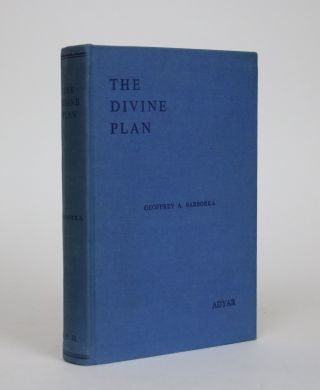 The Divine Plan. Written in The Form of a Commentary on H.P. Blavatsky's Secret Doctrine....
