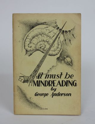 It Must be Mindreading. George Anderson