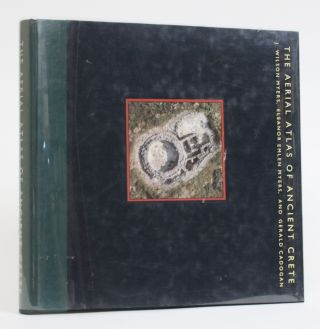 The Aerial Atlas of Ancient Crete. J. Wilson Myers, Eleanor Emlen, Myers, Gerald Cadogan