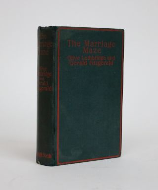 The Marriage Maze. a Study in Temperment. Olive Lethbridge, Gerald Fitzgerald