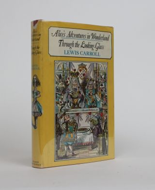 Alice's Adventures in Wonderland, Through The Looking-Glass. Lewis Carroll