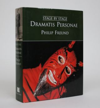 Dramatic Personae: The Rise of Medieval and Renaissance Theatre. Philip Freund