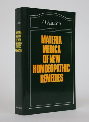 Materia Medica of New Homoeopathic Remedies. O. A. Julian