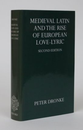 Medieval Latin and the Rise of European Love-Lyric. Volume 1. Problems And Interpetations. Peter...