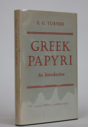 Greek Papyri: An Introduction. E. G. Turner
