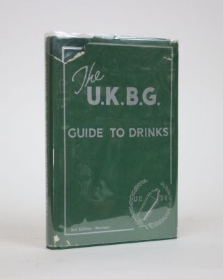 The U.K.B.G. Guide to Drinks. United Kingdom Bartender's Guild