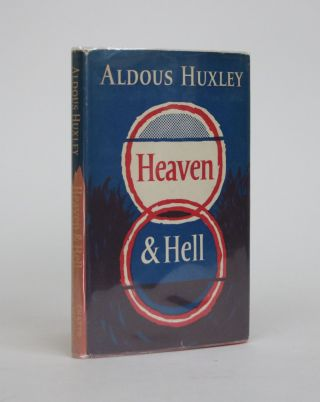 Heaven and Hell. Aldous Huxley