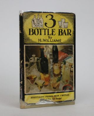 Bottle Bar. H. I. Williams