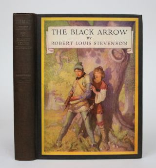 The Black Arrow: A Tale of the Two Roses. Robert Louis Stevenson